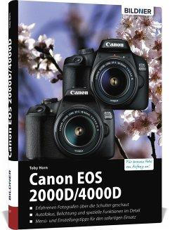 Canon EOS 2000D/4000D - Für bessere Fotos von Anfang an - Horn, Tobias