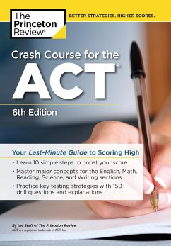 Crash Course for the Act, 6th Edition: Your Las...