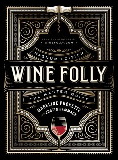 Wine Folly: Magnum Edition - Puckette, Madeline; Hammack, Justin