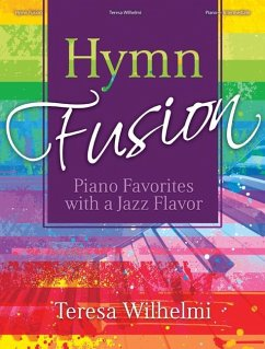 Hymn Fusion: Piano Favorites with a Jazz Flavor