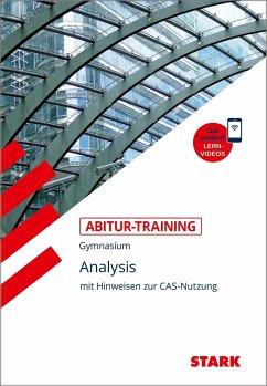 STARK Abitur-Training - Mathematik Analysis mit CAS