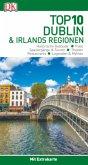 Top 10 Reiseführer Dublin & Irlands Regionen