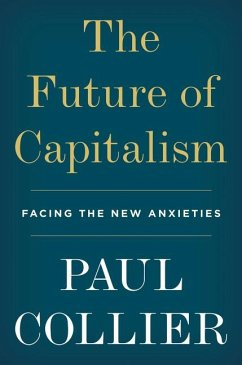 The Future of Capitalism - Collier, Paul
