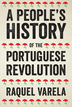 A People's History of the Portuguese Revolution - Varela, Raquel