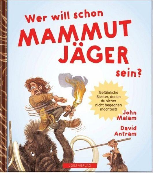 newest 1e3ee 19ebc WER WILL SCHON Mammut Jäger sein?