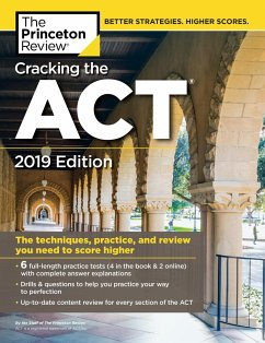 Cracking the ACT with 6 Practice Tests, 2019 Ed...