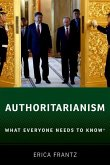 Authoritarianism: What Everyone Needs to Know(r)