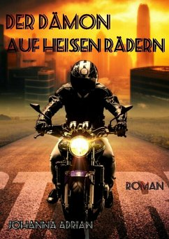 Der Dämon auf heißen Rädern (eBook, ePUB) - Adrian, Johanna