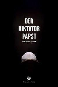 Der Diktator-Papst - Colonna, Marcantionio