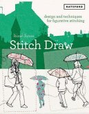 Stitch Draw: Design and Techniques for Figurative Stitching