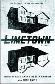 Limetown: The Prequel to the #1 Podcast