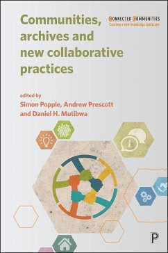 Communities, Archives and New Collaborative Practices