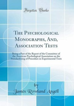 The Psychological Monographs, And, Association Tests