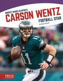 Carson Wentz: Football Star