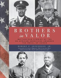 Brothers in Valor: Battlefield Stories of the 8...