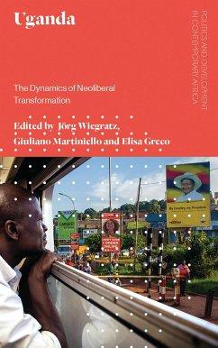 Uganda: The Dynamics of Neoliberal Transformation