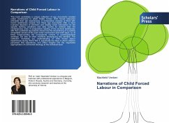 Narrations of Child Forced Labour in Comparison - Venken, Machteld