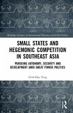 Small States and Hegemonic Competition in Southeast Asia