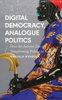 Digital Democracy, Analogue Politics - Nyabola, Nanjala