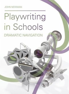Playwriting in Schools - Newman, John