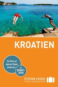 Stefan Loose Reiseführer Kroatien (eBook, ePUB) - Rosenplänter, Martin; Strigl, Sandra; Beyerle, Hubert