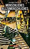Menschliches, Allzumenschliches (Band 1&2) (eBook, ePUB)