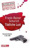 Tödliche Lust (eBook, ePUB)