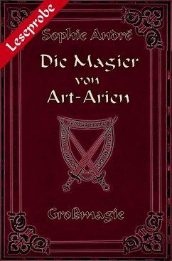 Die Magier von Art-Arien - Band 4 Leseprobe XXL (eBook, ePUB) - André, Sophie