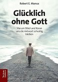 Glücklich ohne Gott (eBook, PDF)