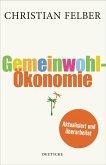 Die Gemeinwohl-Ökonomie (eBook, ePUB)