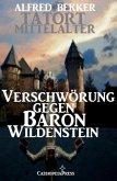 Verschwörung gegen Baron Wildenstein (eBook, ePUB)