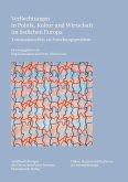 Verflechtungen in Politik, Kultur und Wirtschaft im östlichen Europa (eBook, PDF)