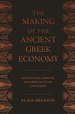 Making of the Ancient Greek Economy (eBook, PDF)
