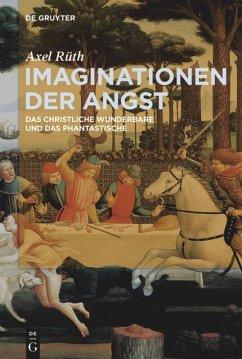 Imaginationen der Angst - Rüth, Axel