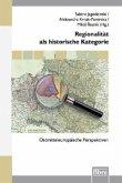 Regionalität als historische Kategorie