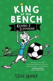 King of the Bench: Kicking & Screaming (eBook, ePUB)
