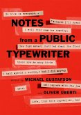 Notes from a Public Typewriter (eBook, ePUB)
