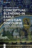 Conceptual Blending in Early Christian Discourse (eBook, ePUB)