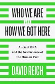 Who We Are and How We Got Here (eBook, ePUB)