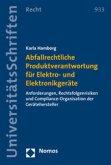 Abfallrechtliche Produktverantwortung für Elektro- und Elektronikgeräte
