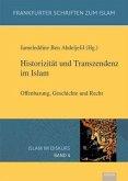 Historizität und Transzendenz im Islam