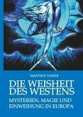Die Weisheit des Westens