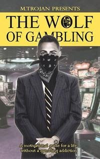 The Wolf of Gambling