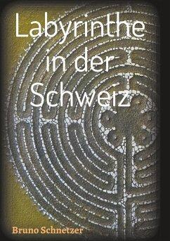 Labyrinthe in der Schweiz