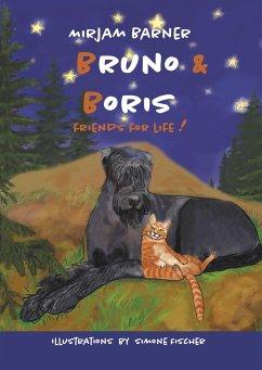 Bruno & Boris Friends for life