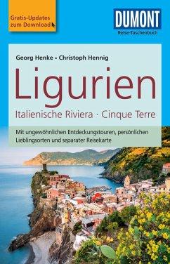 DuMont Reise-Taschenbuch Reiseführer Ligurien, Italienische Riviera,Cinque Terre (eBook, PDF) - Hennig, Christoph; Henke, Georg