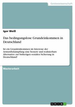 Das bedingungslose Grundeinkommen in Deutschlan...