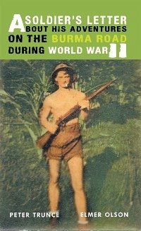 Soldier's Letter About His Adventures on the Burma Road During World War Ii (eBook, ePUB)