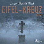 Eifel-Kreuz - Kriminalroman aus der Eifel (MP3-Download)