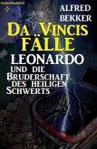 Leonardo und die Bruderschaft des heiligen Schwerts (eBook, ePUB)
